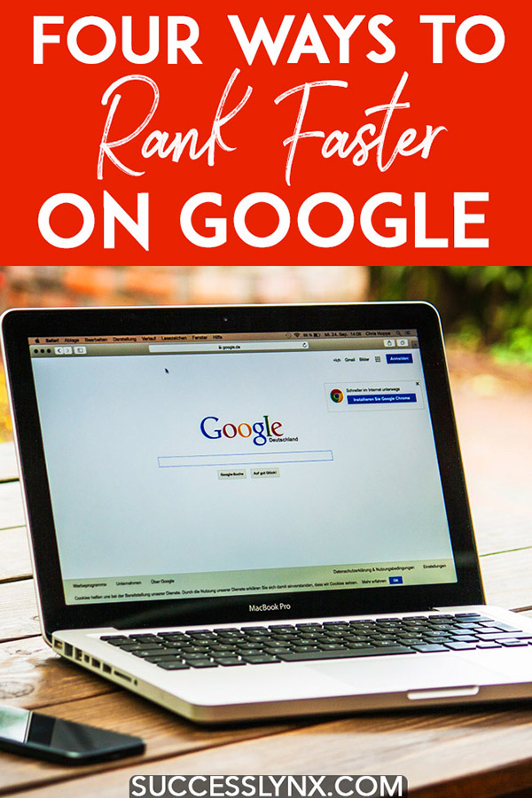 Frustrated with SEO and wondering when your website will rank on Google? Four detailed SEO tips on how to rank faster on Google. #SEO #SearchEngineOptimization