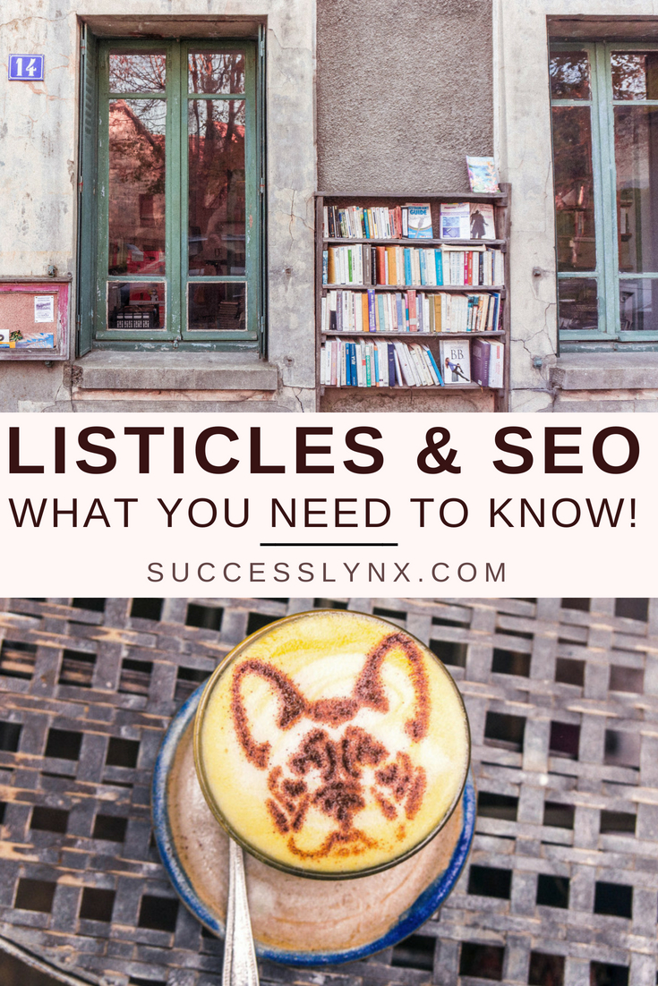 Listicles, SEO, user experience and 9 things you most definitely need to know when creating listicles/ articles/ content!
