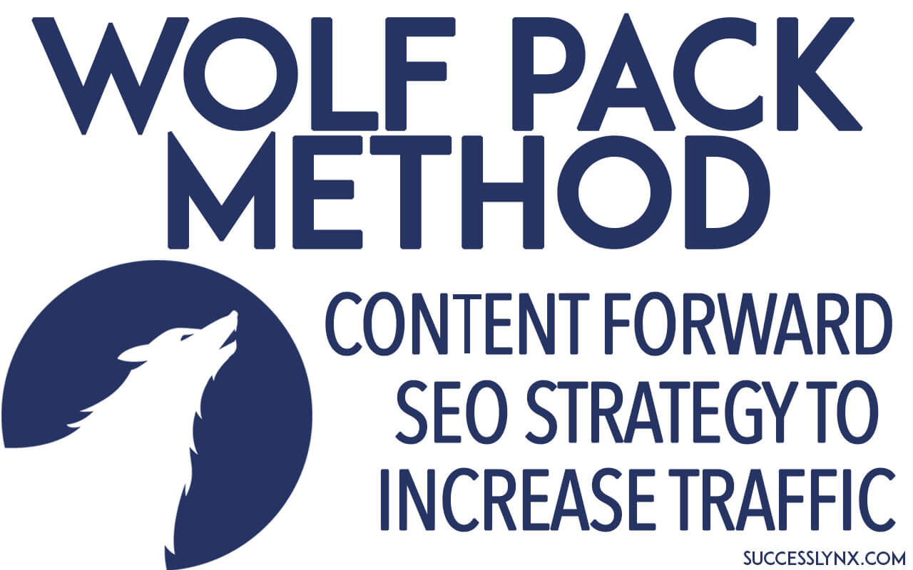 The Wolf Pack Method & how we doubled our SEO web traffic in 6 months
