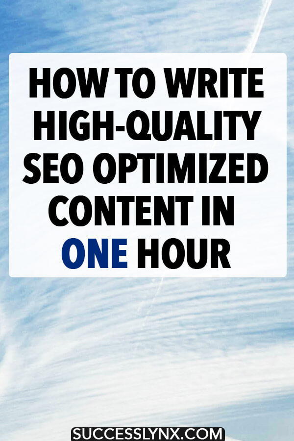 Your helpful guide on how to write high-quality SEO optimized content faster, including nine steps to writing an article in under an hour! #SEO #Blogging #Content #SearchEngineOptimization #Business