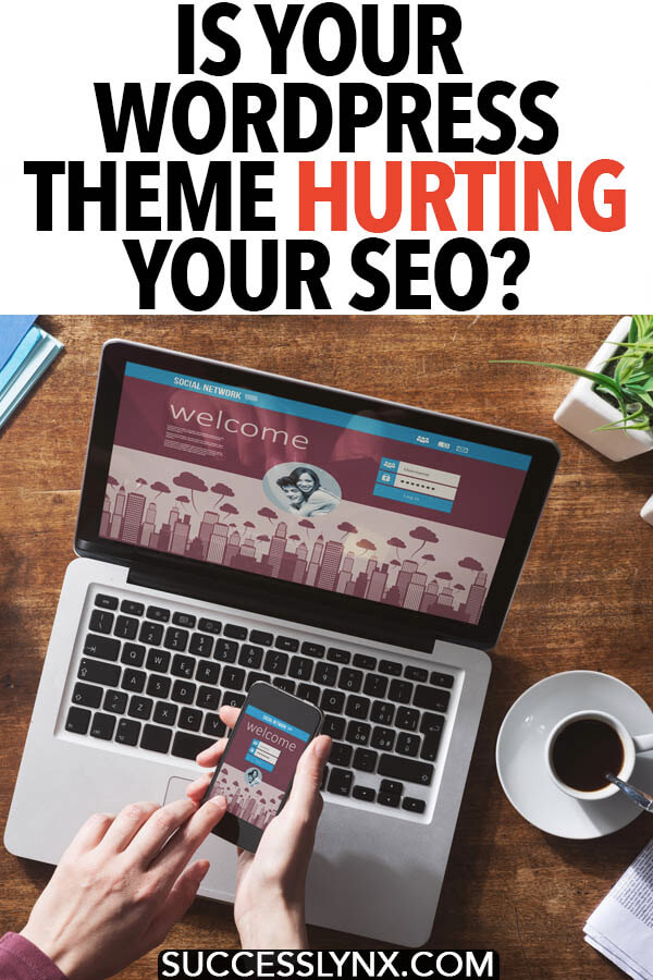 Trying to improve your website's SEO or looking for a new theme? Some tips for looking for a SEO-friendly theme and how to test whether your WordPress theme could be  hurting your SEO!  #SEO #Wordpress #themes